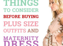 Things To Consider Before Buying Plus Size Outfits And Maternity Dress